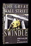 img - for The Great Wall Street Swindle by Jim Salim (2001-06-01) book / textbook / text book