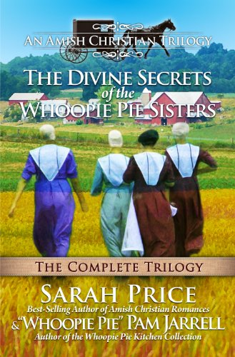 The Divine Secrets of the Whoopie Pie Sisters: The Complete Trilogy by Sarah Price ebook deal