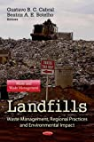 Landfills: Waste Management, Regional Practices, and Environmental Impact (Waste and Waste Management)