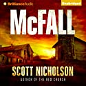 McFall Audiobook by Scott Nicholson Narrated by Jeff Cummings