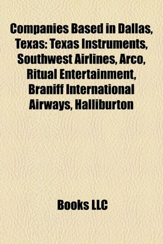 companies-based-in-dallas-texas-texas-instruments-southwest-airlines-arco-ritual-entertainment-brani