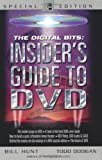 The Digital Bits Insider's Guide to DVD (0071418520) by Bill Hunt