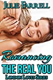 img - for Romancing the Real You (London Loves Book 2) book / textbook / text book