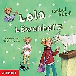 Lola Löwenherz (Lola 5) Hörbuch