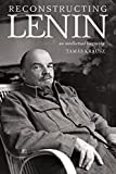 img - for Reconstructing Lenin: An Intellectual Biography book / textbook / text book