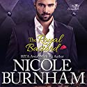 The Royal Bastard: Royal Scandals Book 4 Audiobook by Nicole Burnham Narrated by Hollis McCarthy