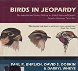 img - for Birds in Jeopardy : The Imperiled and Extinct Birds of the United States and Canada Including Hawaii and Puerto Rico book / textbook / text book