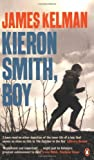 James Kelman Kieron Smith, boy
