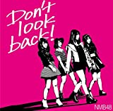 Don't look back! (�����Type-B) �yCD+DVD�z