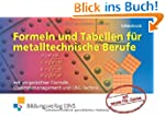 Formeln und Tabellen f�r metalltechni...