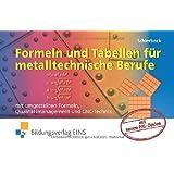 """Formeln und Tabellen f�r metalltechnische Berufe. Mit umgestellten Formeln, Qualit�tsmanagement und CNC-Technikvon """"Peter Schierbock"""""""