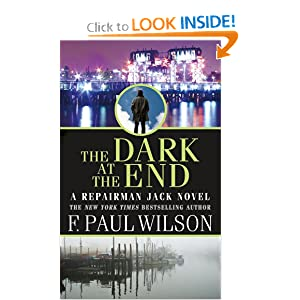 The Dark at the End (Repairman Jack Novels) by F. Paul Wilson