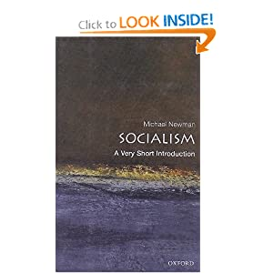 Socialism: A Very Short Introduction (Very Short Introductions) Michael Newman