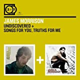James Morrison Undiscovered/Songs for..