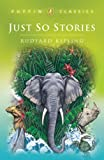 Just So Stories (0613639545) by Rudyard Kipling