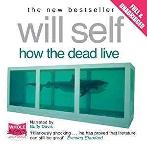 How the Dead Live Audiobook