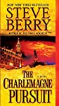 The Charlemagne Pursuit&#160;&#160; [CHARLEMAGNE PURSUIT] [Mass Market Paperback]