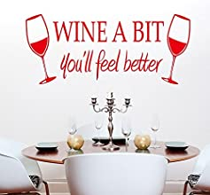 MLMSZ WINE A BIT You39ll feel better Vinyl Wall Quote Kitchen Wall Sign Decal Vinyl Sticker for Shop