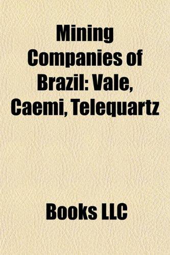 mining-companies-of-brazil-mining-companies-of-brazil-vale-caemi-telequartz-vale-caemi-telequartz