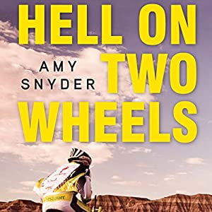 Hell on Two Wheels Audiobook