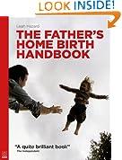 The Father's Home Birth Handbook