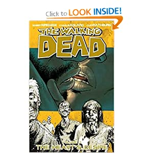 The Walking Dead, Vol. 4: The Heart's Desire by Robert Kirkman, Charlie Adlard and Cliff Rathburn