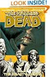 The Walking Dead, Vol. 4: The Heart's Desire