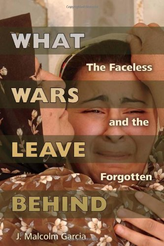 What Wars Leave Behind: The Faceless And The Forgotten front-74234
