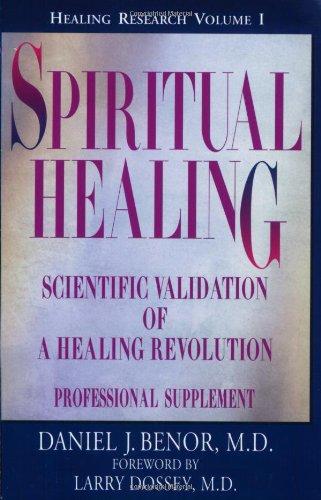 Spiritual Healing: Professional Supplement (Healing Research)