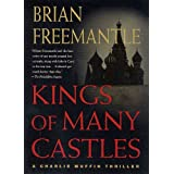 Kings of Many Castles: A Charlie Muffin Thriller (Charlie Muffin Thrillers) ~ Brian Freemantle