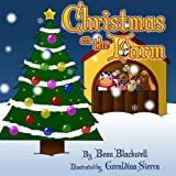 Christmas on the Farm: A Rhyming Picture Book About Christmas