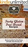 Tasty Gluten Free Bread Recipes: Mout...