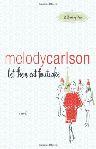Image of Let Them Eat Fruitcake (86 Bloomberg Place Series #2)