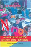 img - for Escuela de los ni os, La book / textbook / text book