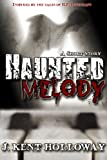 Haunted Melody (A Short Story)