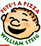Pete's a Pizza (1591127408) by William Steig