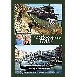 FOOTLOOSE IN ITALY - Cinque Terre and Veniceby DEBRA RIXON