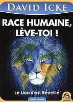 Race humaine, lève-toi ! Le Lion s'est Réveillé