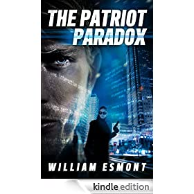 The Patriot Paradox: An International Spy Thriller