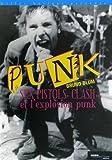 echange, troc Bruno Blum - Les Sex Pistols, le Clash et l'explosion punk