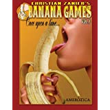 Banana Games Vol. 4: Once Upon a Time...Part 2 (v. 4) ~ Christian Zanier