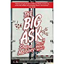 The Big Ask: A Murray Whelan Mystery Audiobook by Shane Maloney Narrated by Aaron Abano
