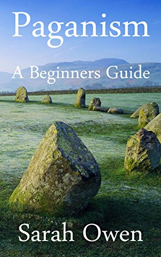 Free Kindle Book : Paganism: A Beginners Guide to Paganism