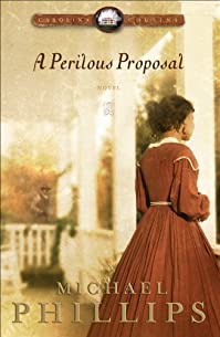 (FREE on 2/3) A Perilous Proposal by Michael Phillips - http://eBooksHabit.com