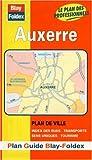 echange, troc Plans Blay Foldex - Plan de ville : Auxerre (avec un index)