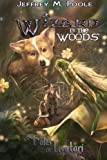 img - for Wizard in the Woods (Tales of Lentari) (Volume 5) book / textbook / text book