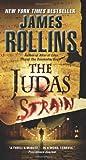 The Judas Strain: A Sigma Force Novel