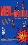 img - for MEN-opause: The Book for Men book / textbook / text book