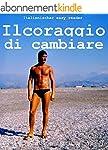 Italienischer easy reader: Il coraggi...