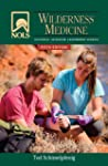 NOLS Wilderness Medicine: 5th Edition